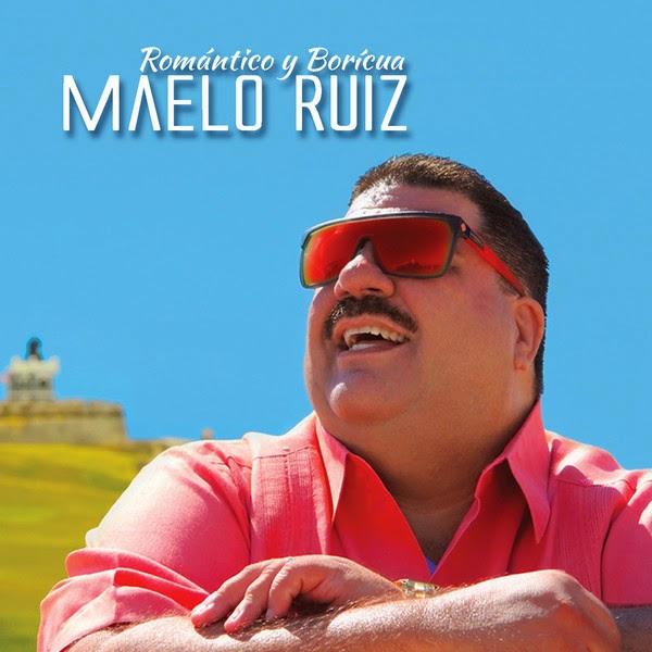 2014 - Maelo Ruiz - Romantico Y Boricua