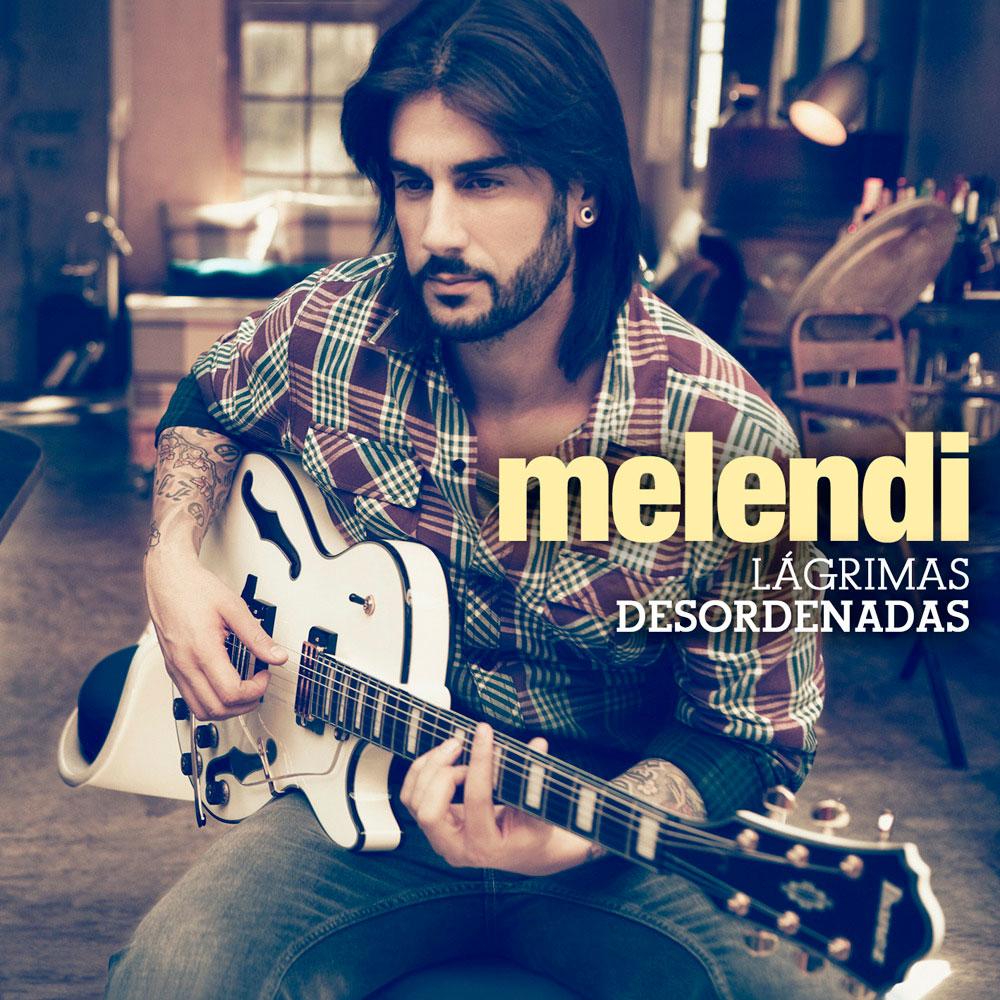 melendi_lagrimas_desordenadas