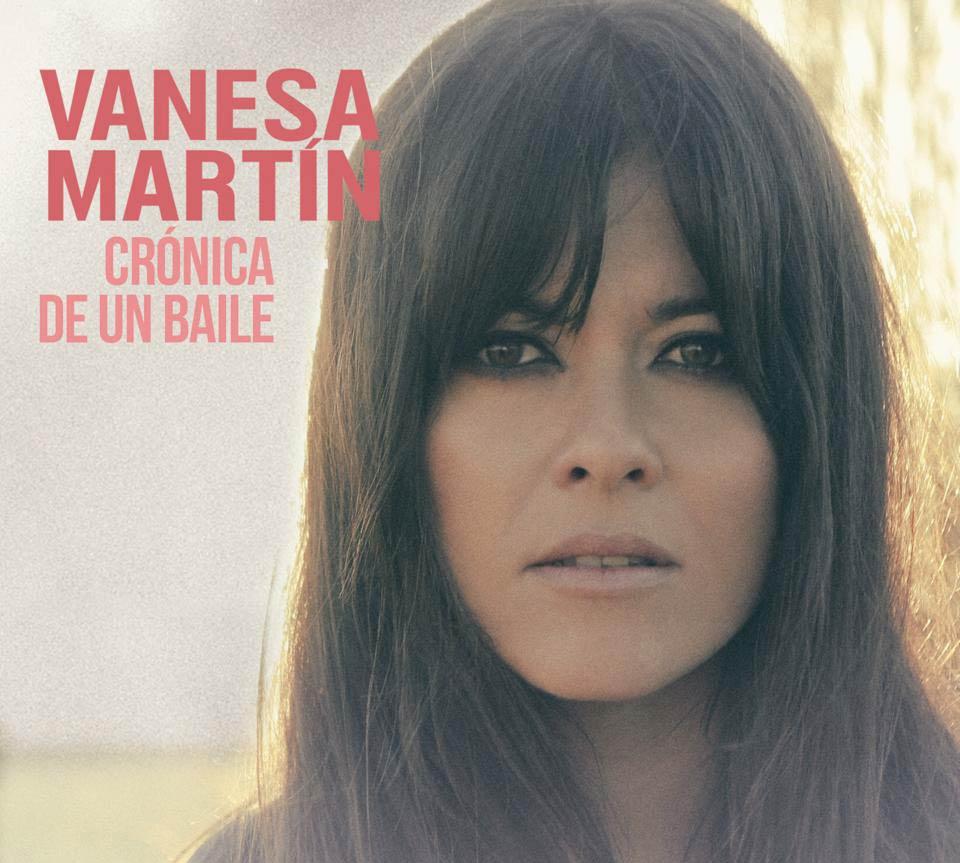 vanesa_martin_cronica_de_un_baile-portada