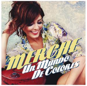 Merche-Un-Mundo-de-Colores-2012-1200x1200
