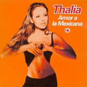 Amor_a_la_Mexicana_-_Thalia's_-_1